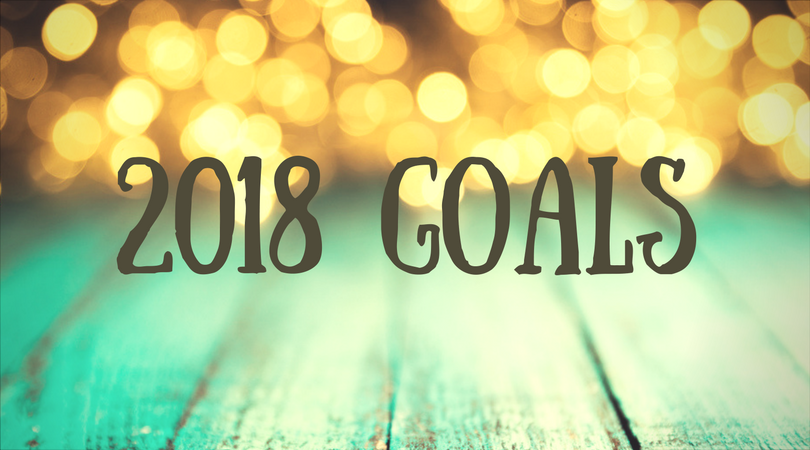My List of Goals for 2018