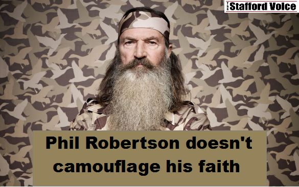 phil robertson doens't camouflage his faith